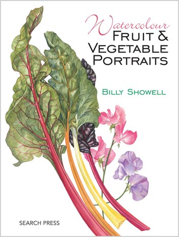Watercolour Fruit and Vegetable Portraits Billy Showell