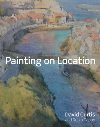 Painting on Location book by David Curtis and Robin Capon