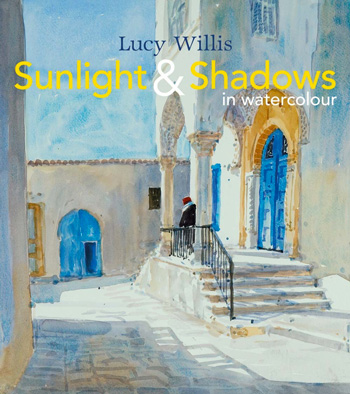 Sunlight & Shadows in Watercolour Book by Lucy Willis