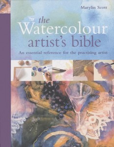 The Watercolour Artists Bible : Book by Marylin Scott