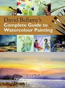 David Bellamys Complete Guide To Watercolour : Book by David Bellamy