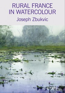 DVD : Rural France in Watercolour : Joseph Zbukvic