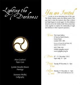 Lighting the Darkness