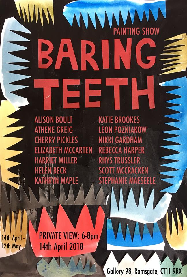 Baring Teeth Painting Show, exhibition mid April