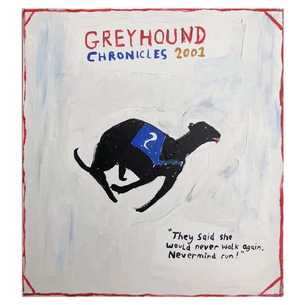 "Richie Culver, Greyhound Chronicles 2001 ""They said she would never walk again. Nevermind run!"", exhibitions in April"