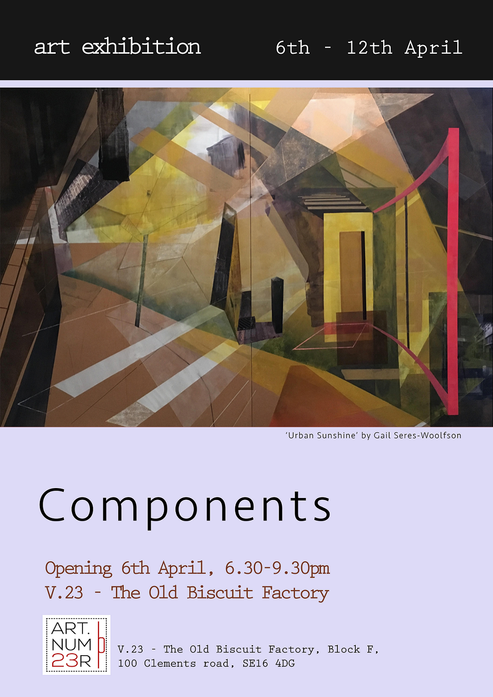 Components, The Old Biscuit Factory , exhibition mid April