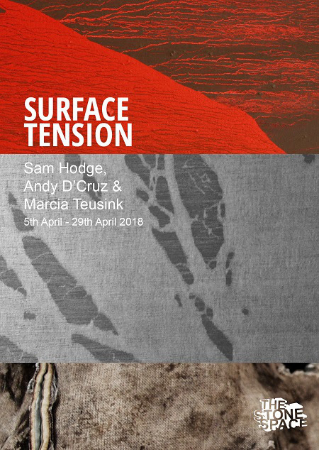 Surface Tension, The Stone Space , exhibition mid April